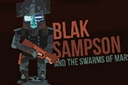 Blak Sampson et les essaims de Mars