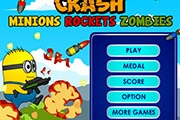 Minions Crash Rockets Zombies